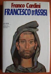 Leggere Libri Fuori Dal Coro : FRANCESCO D'ASSISI Franco Cardini