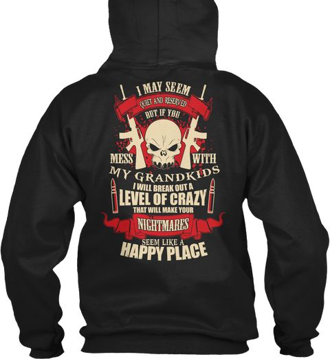 Dont Mess With My Kids Hoodie Black Sweatshirt Back
