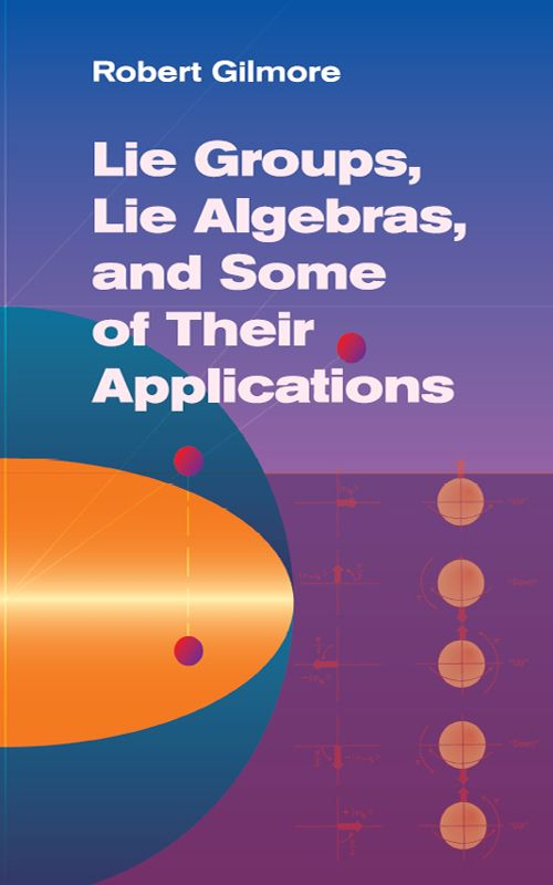Lie Groups, Lie Algebras, and Some of Their Applications by Robert Gilmore  Lie group theory plays an increasingly important role in modern physical theories. Many of its calculations remain fundamentally unchanged from one field of physics to another, altering only in terms of symbols and the language. Using the theory of Lie groups as a unifying vehicle, concepts and results from several fields of physics can be expressed in an extremely economical way. With rigor and clarity,...