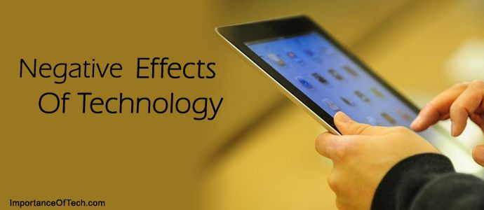 Negative Effects Of Technology
