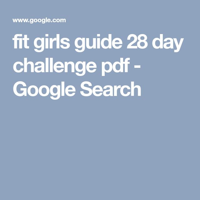fit girls guide 28 day challenge pdf - Google Search