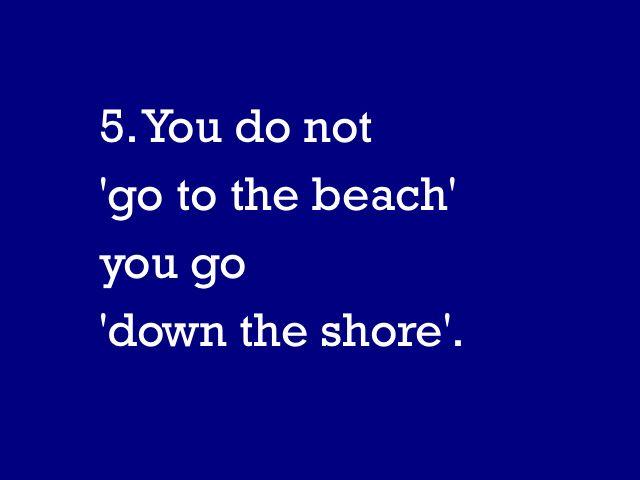 ,Down the shore