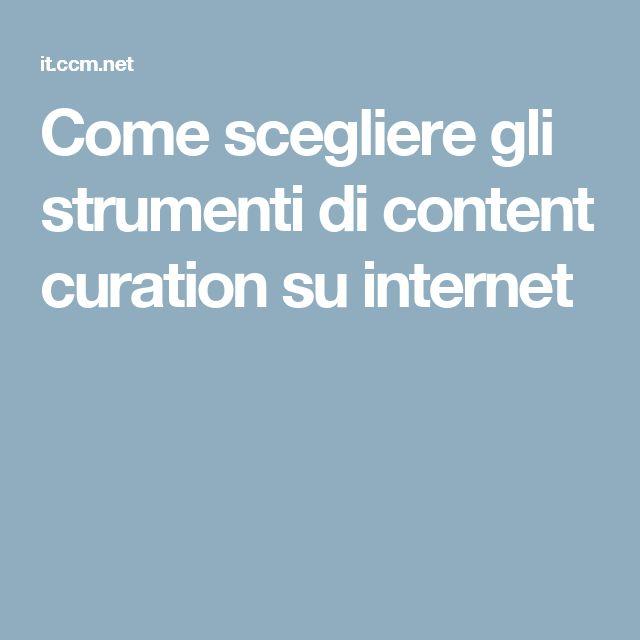 Come scegliere gli strumenti di content curation su internet