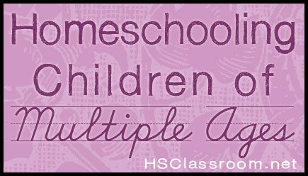 homeschooling children of multiple ages. MUST READ THIS LATER!