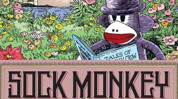 4. Sock Monkey Treasury (di Tony Millionaire, Edizioni BD)