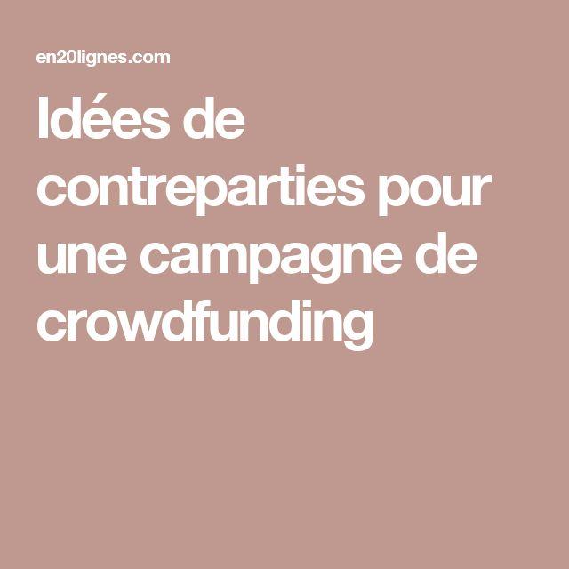 Idées de contreparties pour une campagne de crowdfunding