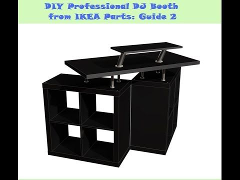 Fancy Guide DIY DJ Booth from IKEA Parts Build YouTube
