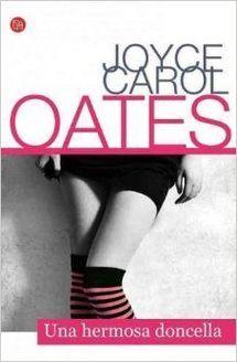 Una hermosa doncella de Joyce Carol Oates - Santillana USA
