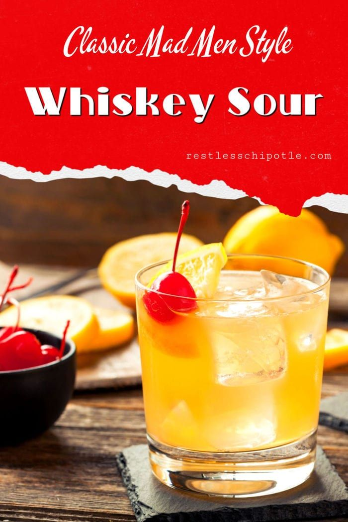 Classic Whiskey Sour Cocktail Recipe Recipe Whisky Sour Recipe Whiskey Sour Whisky Sour