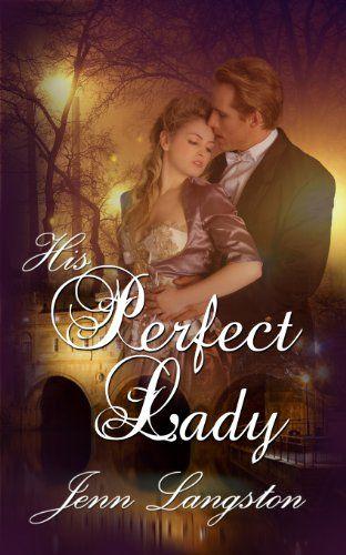 His Perfect Lady by [Langston, Jenn]