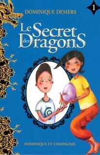 Secret des dragons(le) #01 n. Éd.