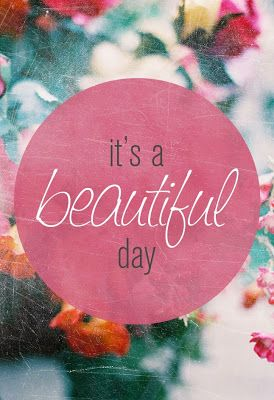 Good morning my beautiful girls. Today is going to be a wonderful spring day. Get out and enjoy it !