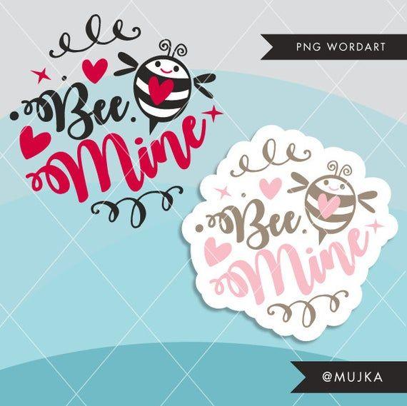 Valentine Clipart Valentine S Day Word Art Bee Mine Etsy Valentines Day Words Valentine Clipart Valentine Words