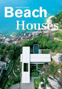 Beach Houses, Living at the sea