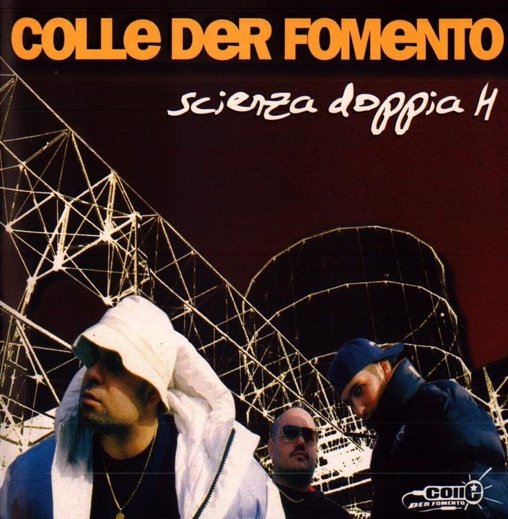 Colle Der Fomento - [1999] Scienza Doppia H