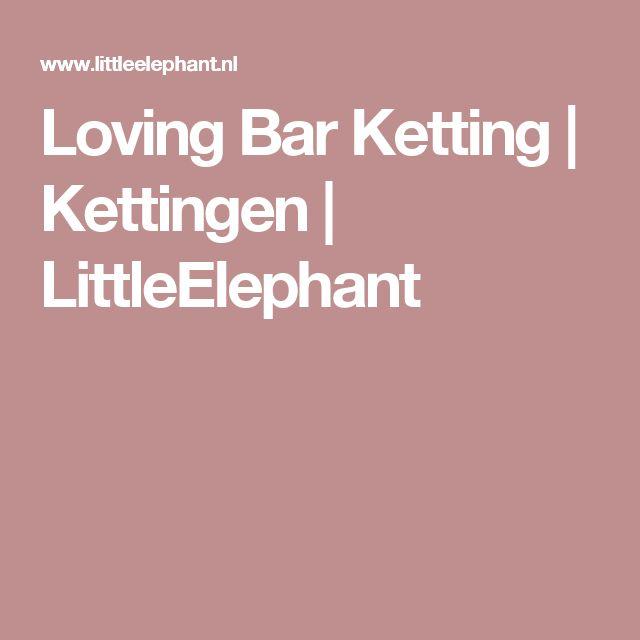 Loving Bar Ketting   Kettingen   LittleElephant