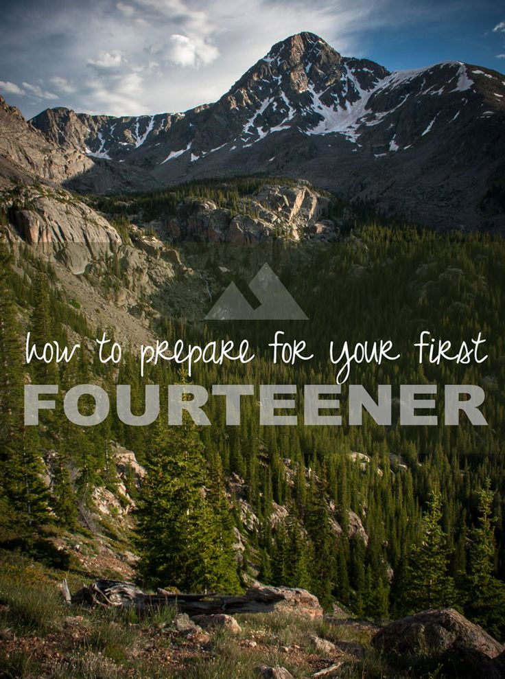 Tips for tackling your first 14,000 foot peak.
