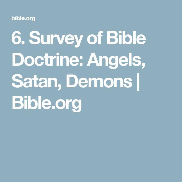 6. Survey of Bible Doctrine: Angels, Satan, Demons | Bible.org