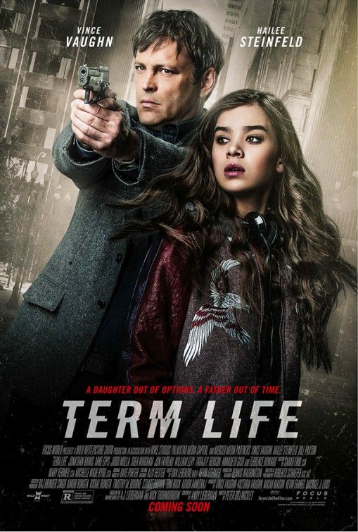 Term Life (2016) A thief wanted by a vengeful drug lord and corrupt cops hopes to stay alive just long enough for his estranged daughter to benefit from his life insurance policy.