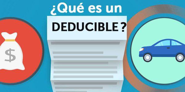 ¿Qué es el deducible de un seguro y cómo funciona?