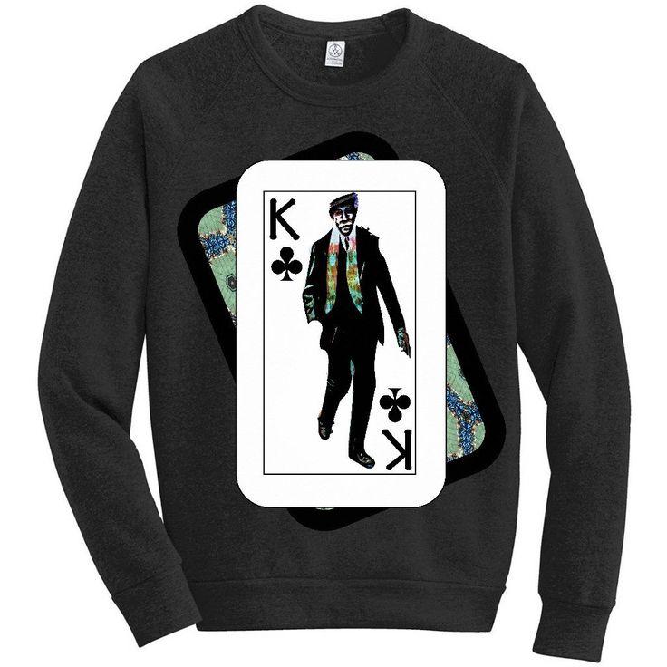 Play Your Hand...King Club #1's Sweatshirts
