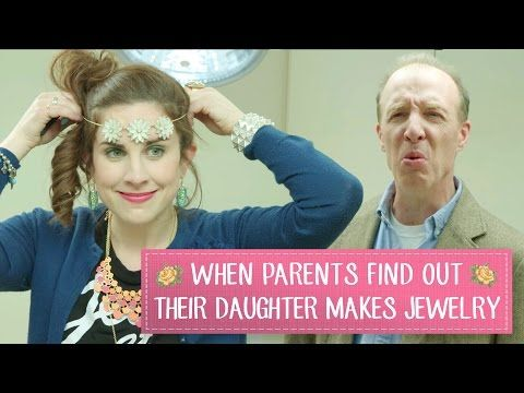 When Parents Find Out Their Daughter Makes Jewelry - YouTube