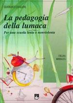La pedagogia della Lumaca - descrizione metodo