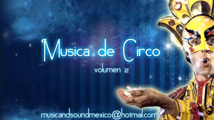 Musica de Circo Volumen 2