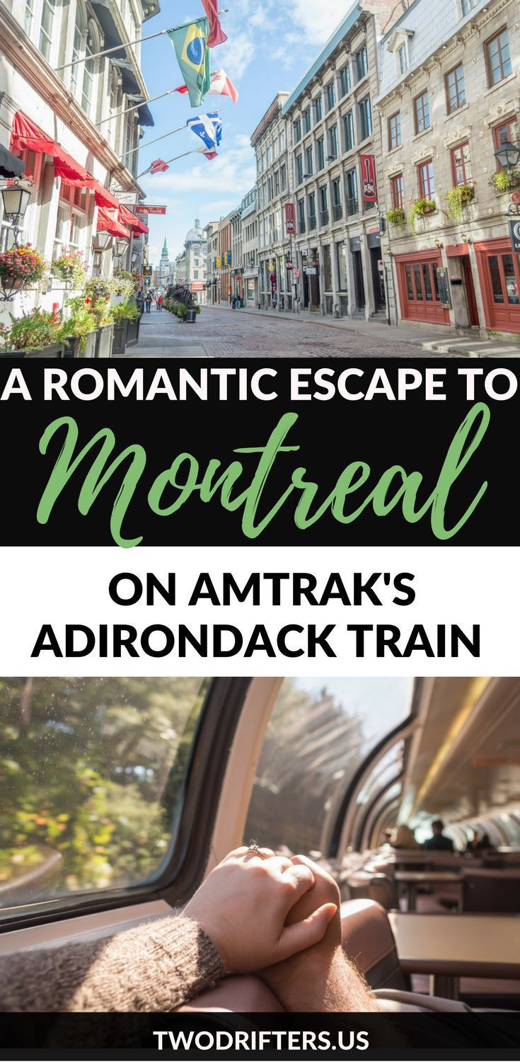 Take The Adirondack Train To Montreal For A Romantic Weekend