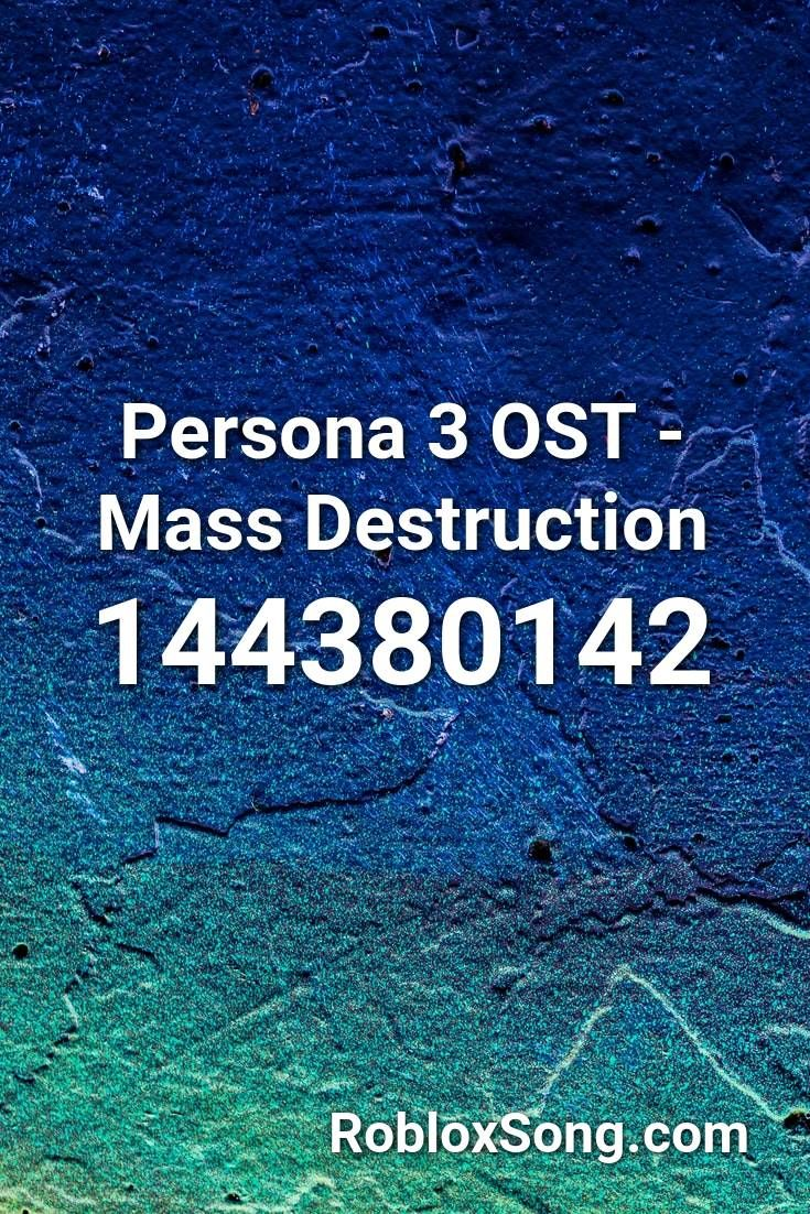 Persona 3 Ost Mass Destruction Roblox Id Roblox Music Codes In