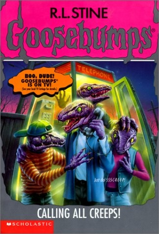 Calling All Creeps (Book 50) by R. L. Stine - the Goosebumps series was the No. 94 most banned and challenged title 2000-2009