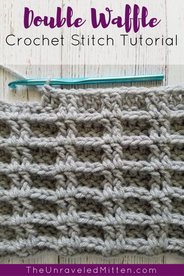 Double Waffle Crochet Stitch Tutorial The Unraveled Mitten Crochet Waffle Stitch Crochet Stitches Tutorial Crochet Stitches