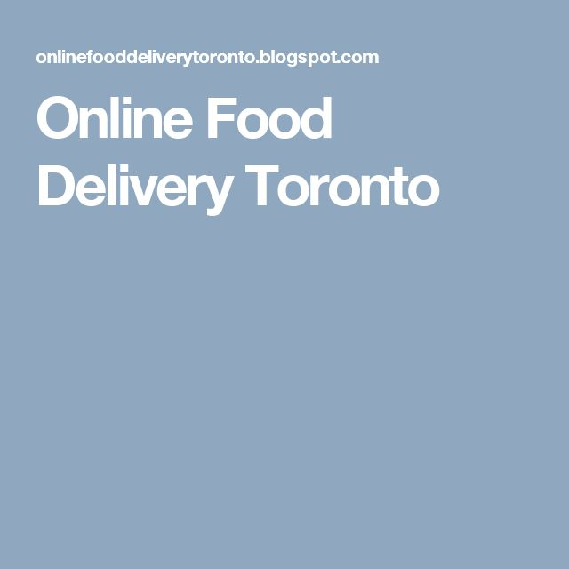 Online Food Delivery Toronto