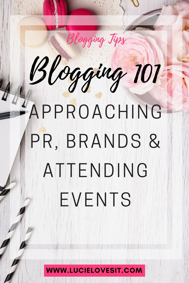 New to blogging? Read all about Approaching PR, Brands & Attending Events  #bloggers #bbloggers #fbloggers #lbloggers #psbloggers #pbloggers #mummybloggers