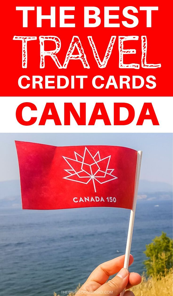 Best Travel Credit Cards In Canada Best Travel Credit Cards