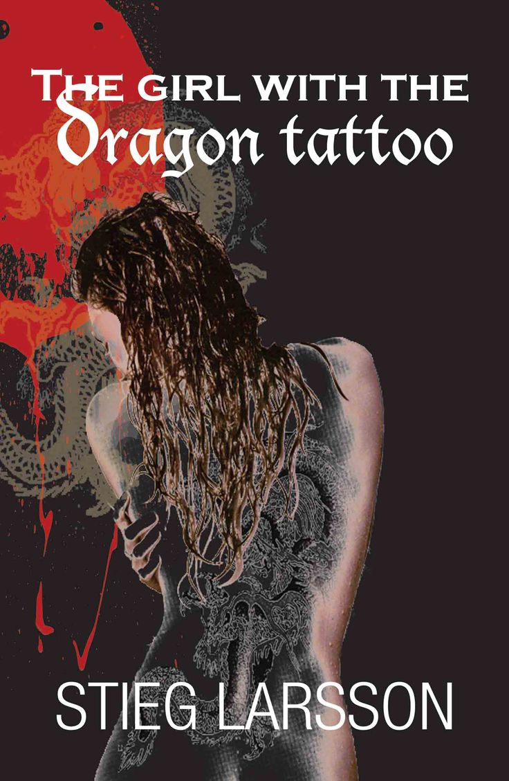 17 best images about dragon tattoo on pinterest tattooed for The girl with the dragon tattoo books