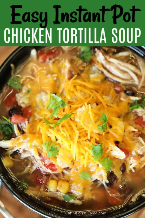 Instant Pot Chicken Tortilla Soup Recipe Instant Pot Dinner