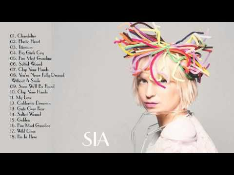 Sia  - Sia Greatest Hits  - Top Songs  HD 2016