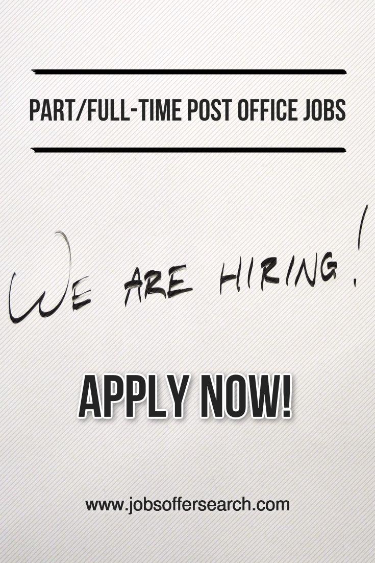Apply Now Postofficejobs Nowhiring Hiringimmediately Jobhunters Jobseekers Jobopening Job Posting Sites Office Job Job Posting