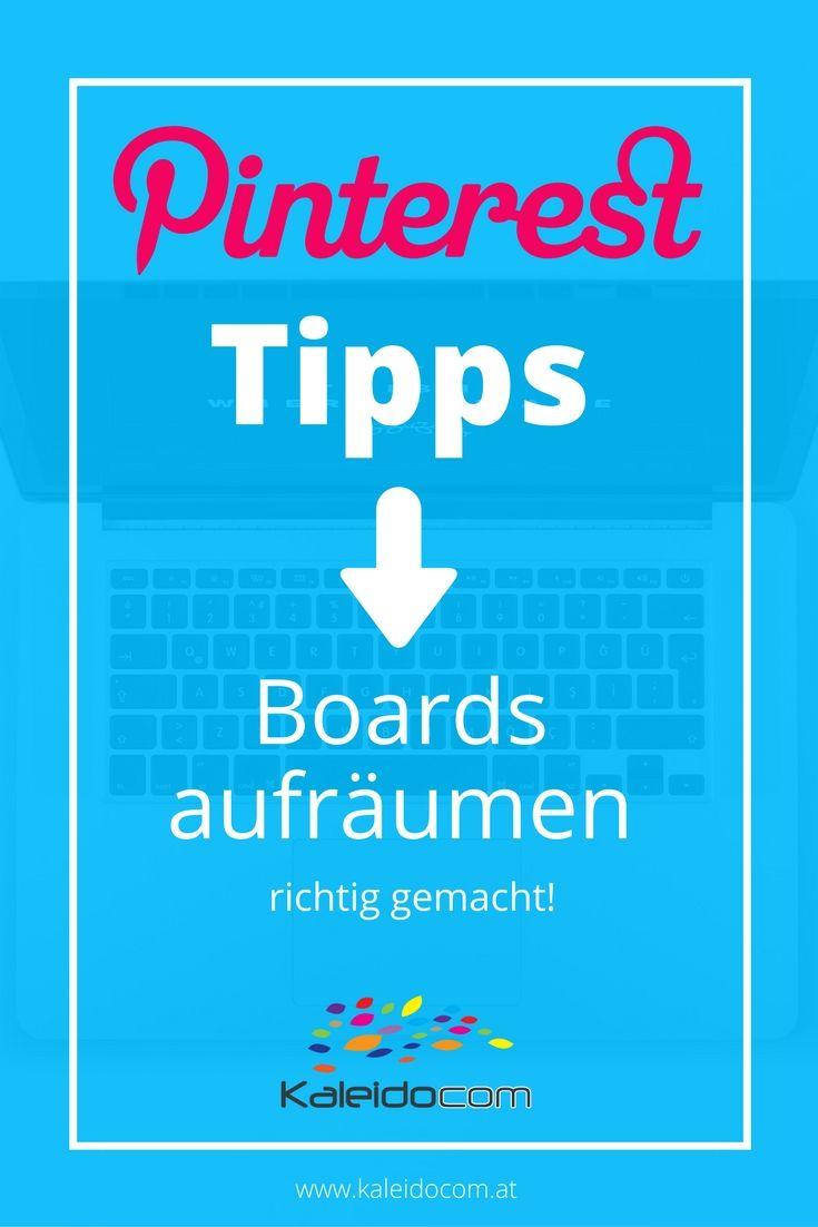 Finde hier Tipps, wie Du Deine Pinterest Boards richtig aufräumst.