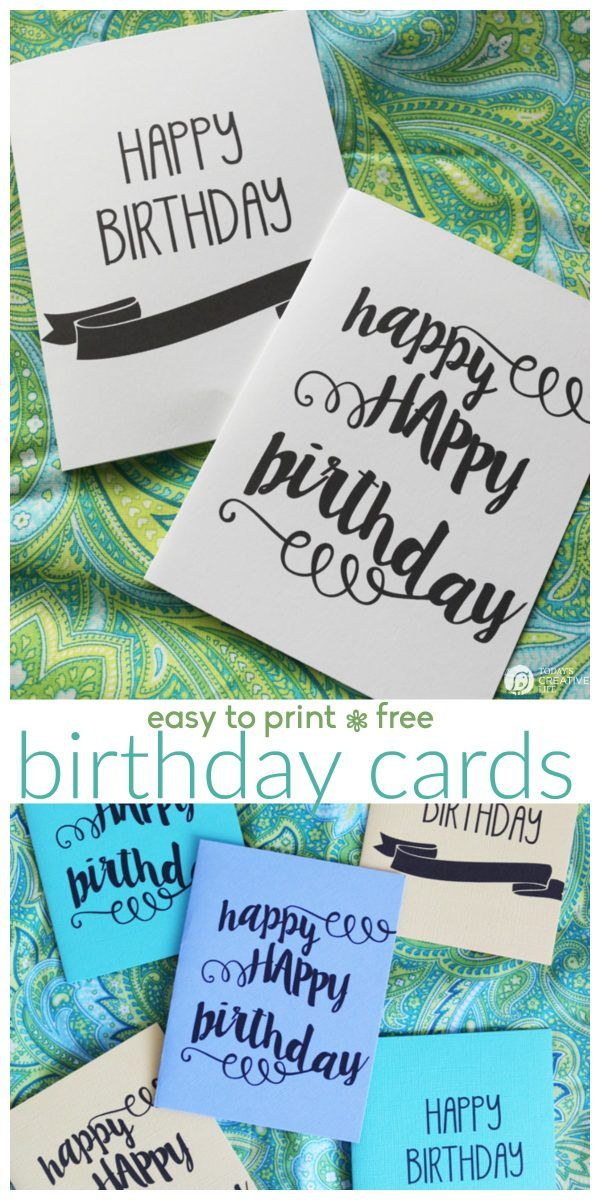 Printable Birthday Cards Free printable birthday cards for him, her, girls or boys. Print up a few to have on hand. Designed by UrbanBlissLife for TodaysCreativeLife.com