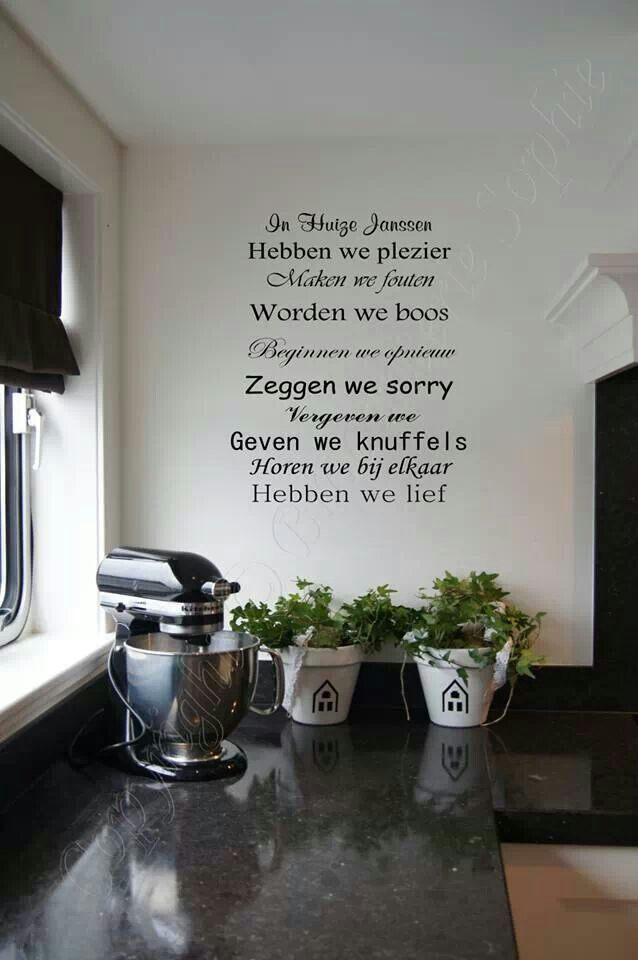 Behang Keuken Tekst : Pin by Karin B on Mooie tekst! Pinterest Every Day, Met and Life
