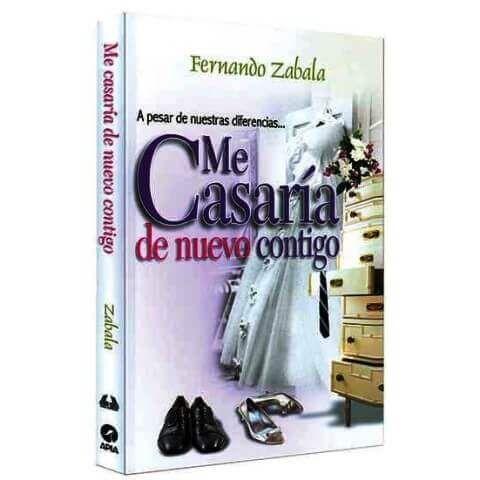 Me Casaría de Nuevo contigo, Fernando Zabala 2009