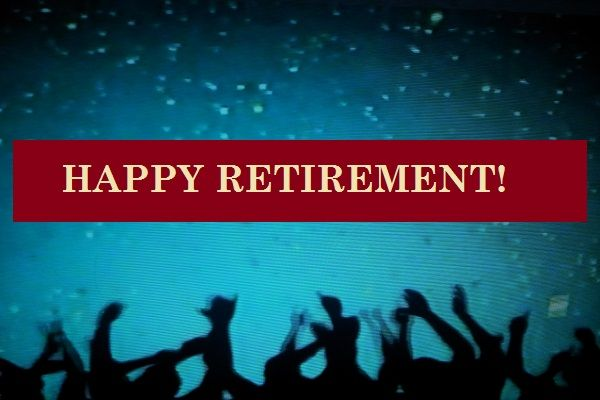 Happy Retirement Wishes and Messages – Funny Sayings to Write in a Card