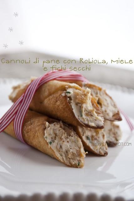 Cannoli di pane con robiola, miele e fichi secchi