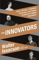 Following his blockbuster biography of Steve Jobs, The Innovators is Walter Isaacson's revealing story of the people who created the computer and...