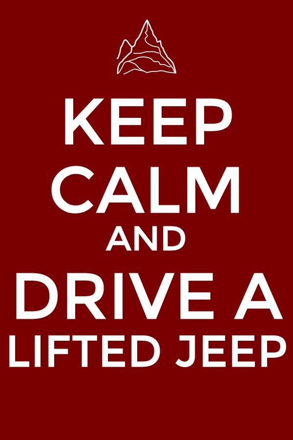 Keep calm and drive a Cherokee