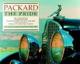 Packard: The Pride (Automobile Quarterly Magnificent Marque Books) [Hardcover]    Reawaken the passion behind Packard with Automobile Quarterly by appreciating the astute Packard cars, from an 1899 Model A to a 1956 Caribbean.-- CLICK ON BOOK IMAGE FOR MORE INFO
