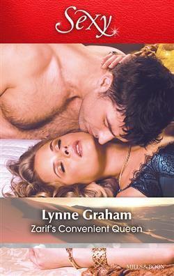 Mills  Boon™: Zarif's Convenient Queen by Lynne Graham