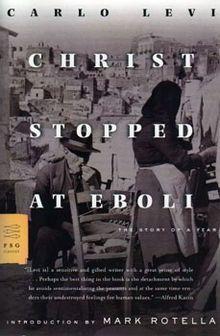 Christ Stopped at Eboli by Carlo Levi.